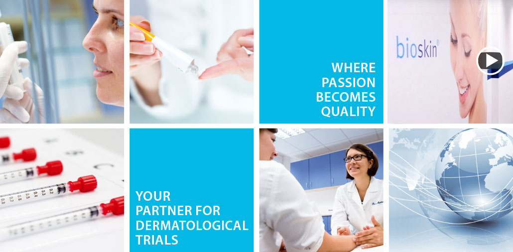 bioskin - your partner for dermatology trials